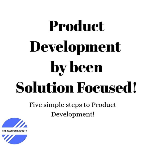 Product Development by being Solution Focused